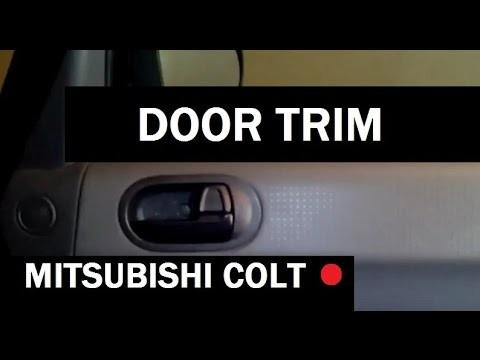 Снятие обшивки передней двери Mitsubishi Colt
