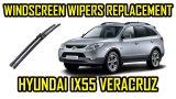Замена щеток стеклоочистителя Hyundai ix55
